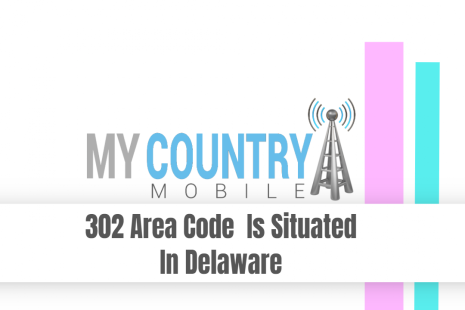SEO title preview: 302 Area Code Is Situated In Delaware - My Country Mobile